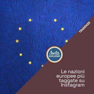 Le nazioni europee più taggate su Instagram