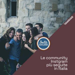 Le Community Instagram più seguite in Italia