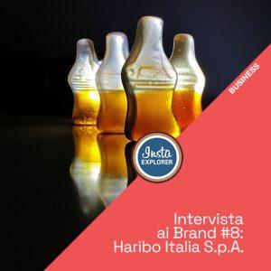 INTERVISTA AI BRAND #8   HARIBO ITALIA S.p.A.