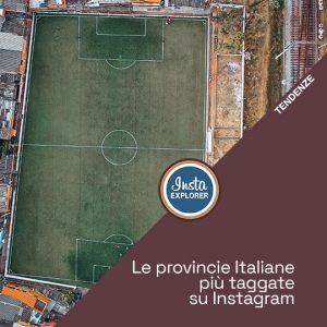 Le province Italiane più taggate su Instagram