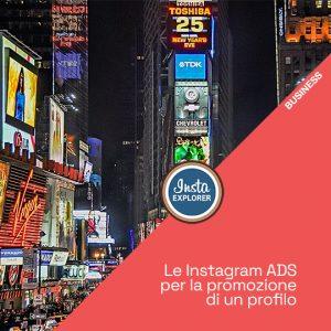 Le Instagram ADS per la promozione di un profilo
