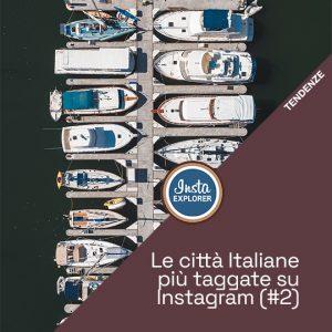 Le città Italiane più taggate su Instagram #2