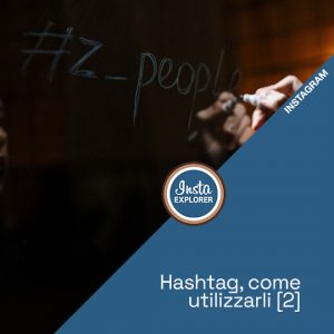 Instagram Hashtag | Come Utilizzarli #2