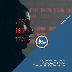 Hackerato Account Instagram | Il caso di Turismo Emilia Romagna