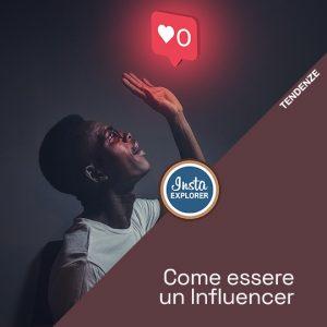 Come essere un Influencer