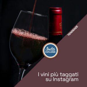 I vini più taggati su Instagram