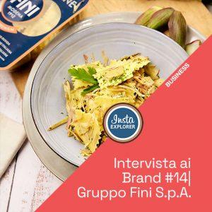 Gruppo Fini S.p.A. | Intervista ai Brand #14